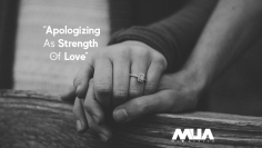 Apologizing as Strength of Love